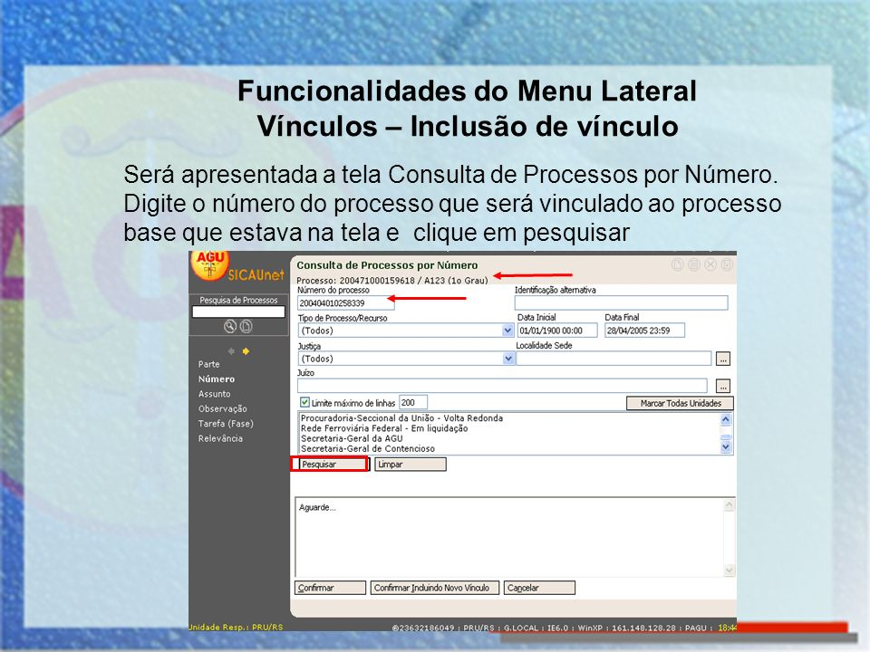 Funcionalidades do Menu Lateral Vínculos – Inclusão de vínculo