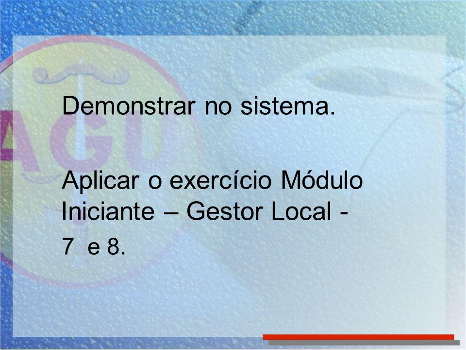 Aplicar o exercício Módulo Iniciante – Gestor Local -