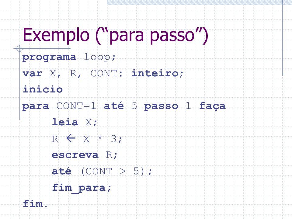 Exemplo ( para passo )