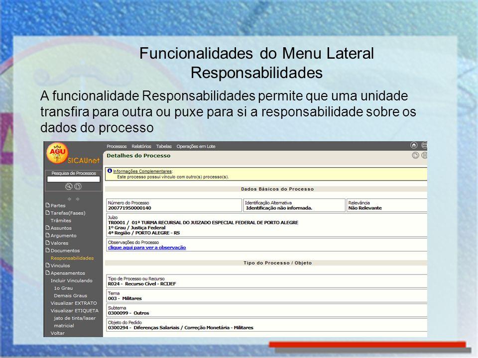 Funcionalidades do Menu Lateral Responsabilidades