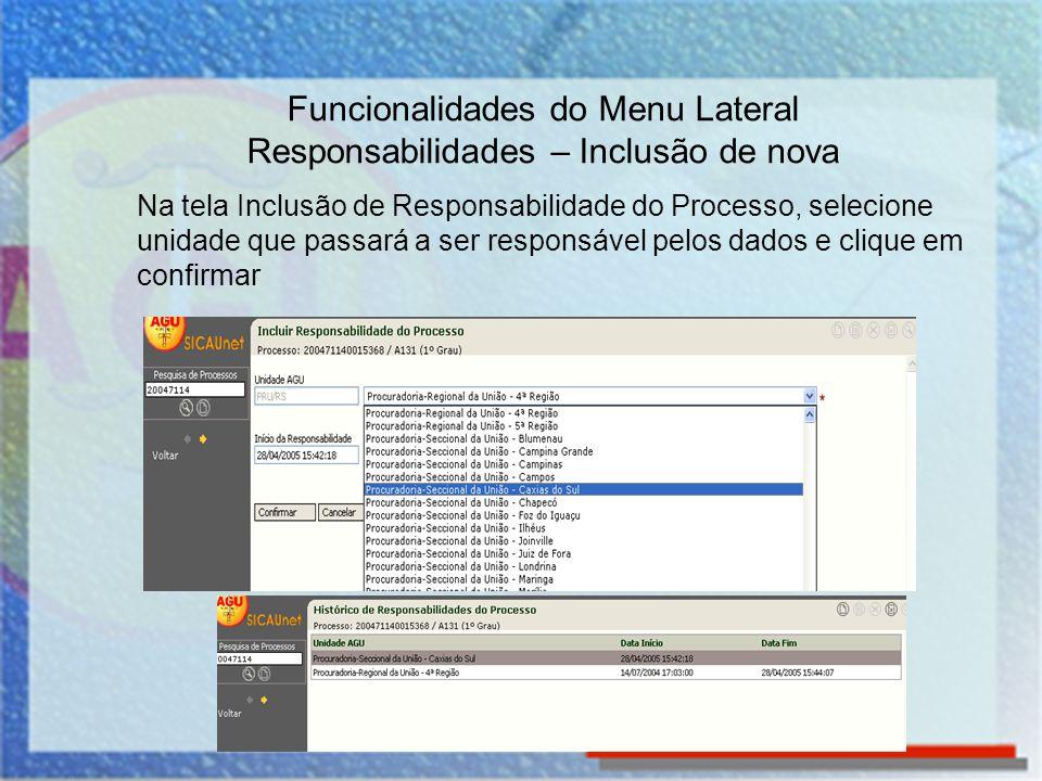 Funcionalidades do Menu Lateral Responsabilidades – Inclusão de nova