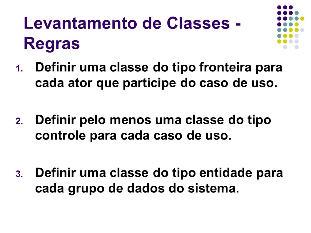 Levantamento de Classes - Regras