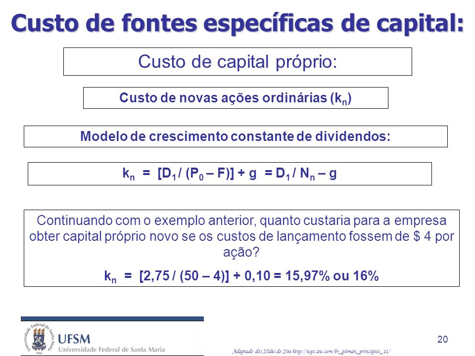 Custo de fontes específicas de capital: