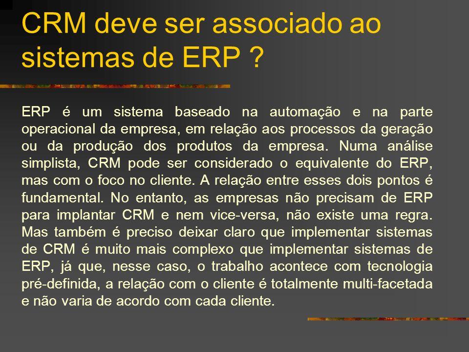 CRM deve ser associado ao sistemas de ERP