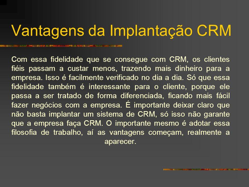 Vantagens da Implantação CRM