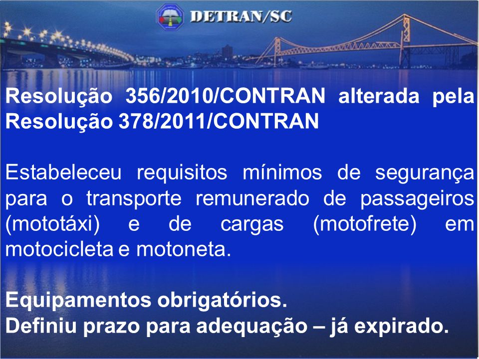 Resolução 356/2010/CONTRAN alterada pela Resolução 378/2011/CONTRAN