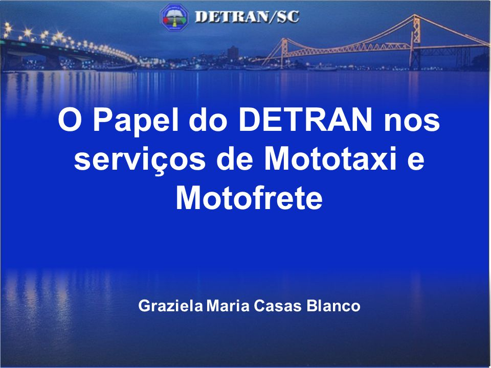 O Papel do DETRAN nos serviços de Mototaxi e Motofrete