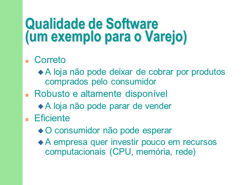 Qualidade de Software (um exemplo para o Varejo)