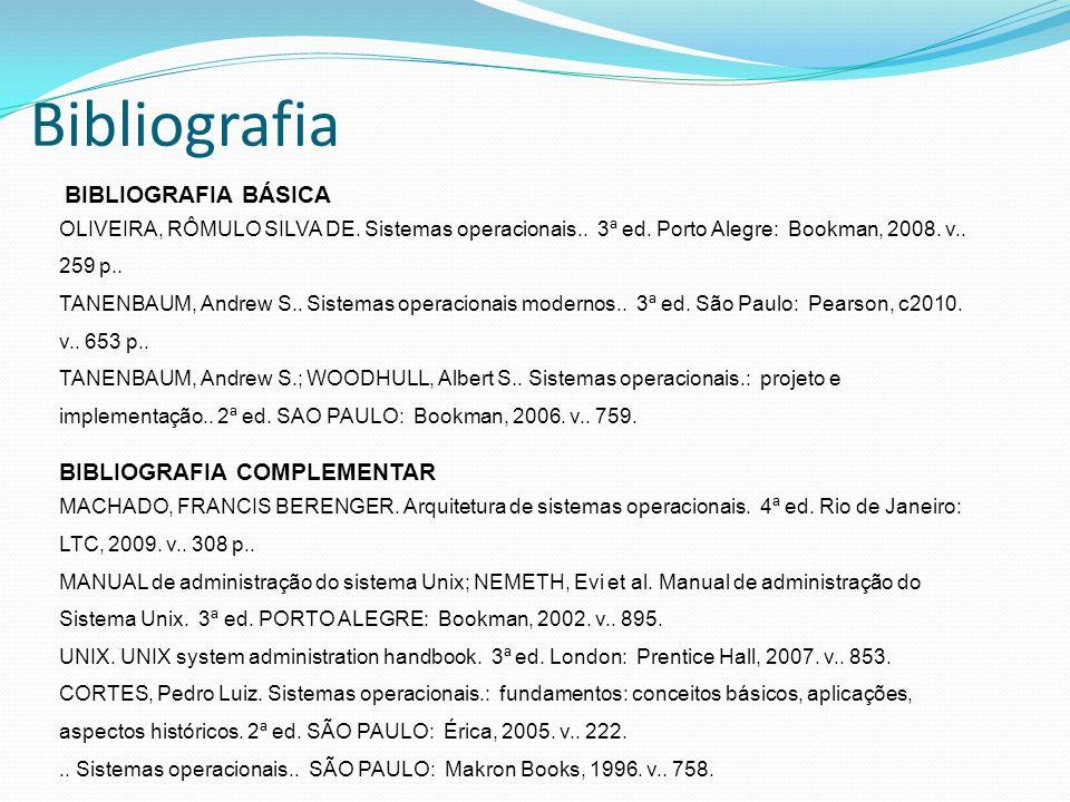 Bibliografia BIBLIOGRAFIA COMPLEMENTAR BIBLIOGRAFIA BÁSICA