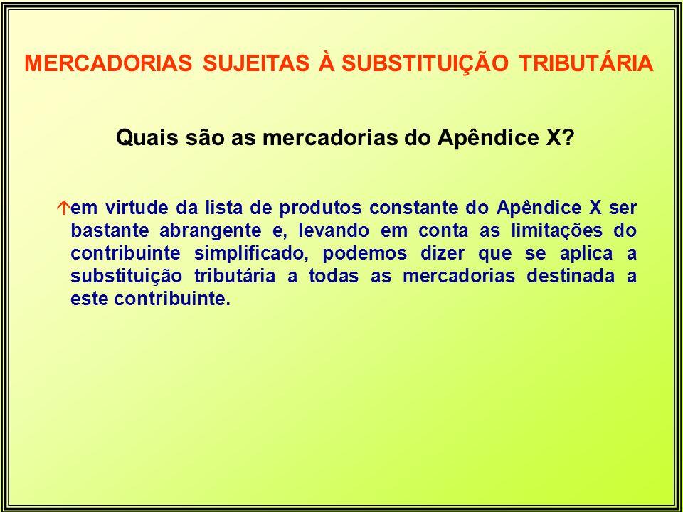Quais são as mercadorias do Apêndice X