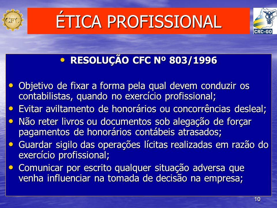 ÉTICA PROFISSIONAL RESOLUÇÃO CFC Nº 803/1996