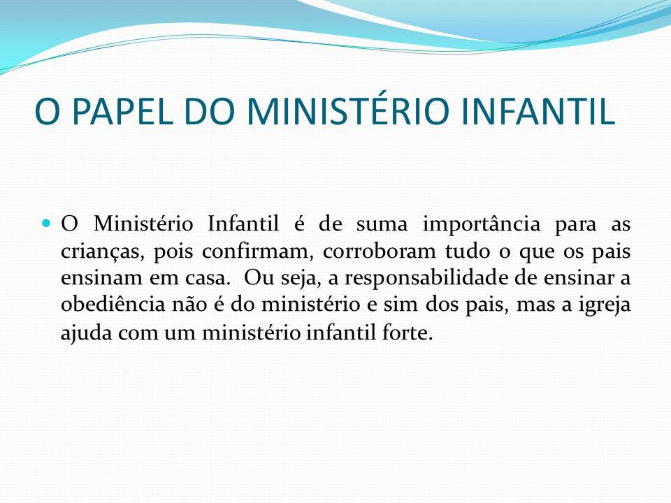 O PAPEL DO MINISTÉRIO INFANTIL
