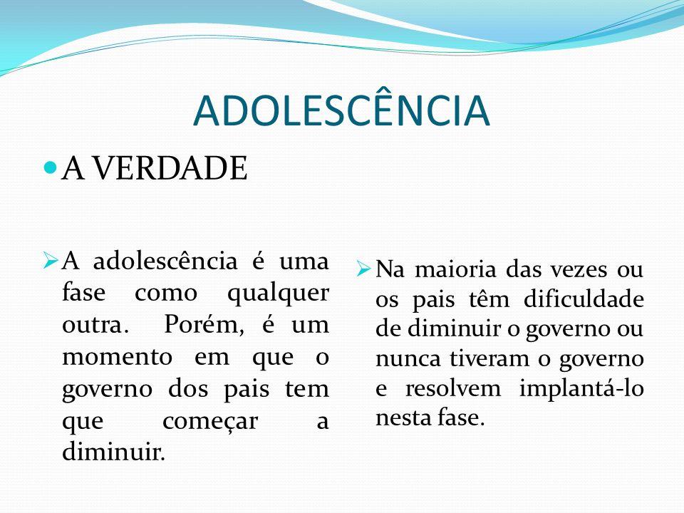 ADOLESCÊNCIA A VERDADE