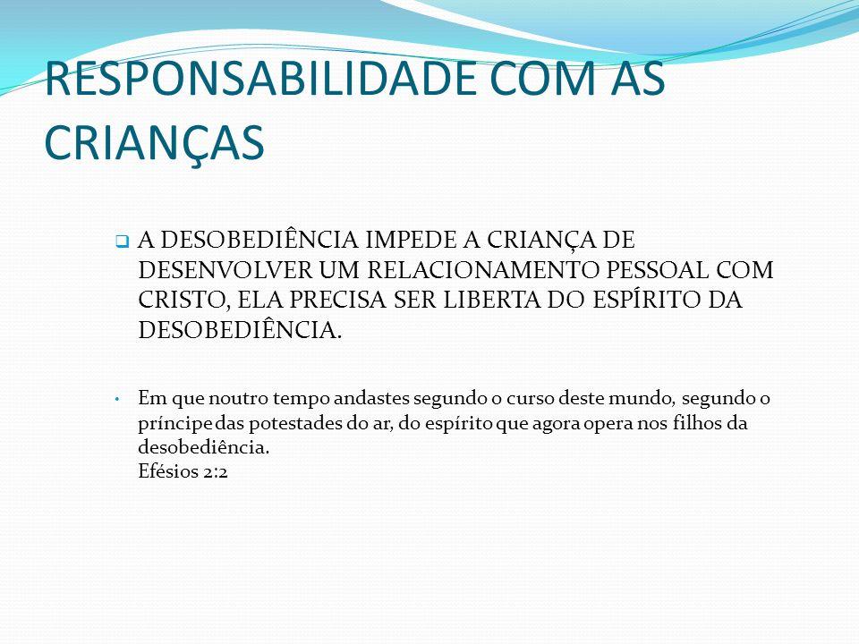 RESPONSABILIDADE COM AS CRIANÇAS