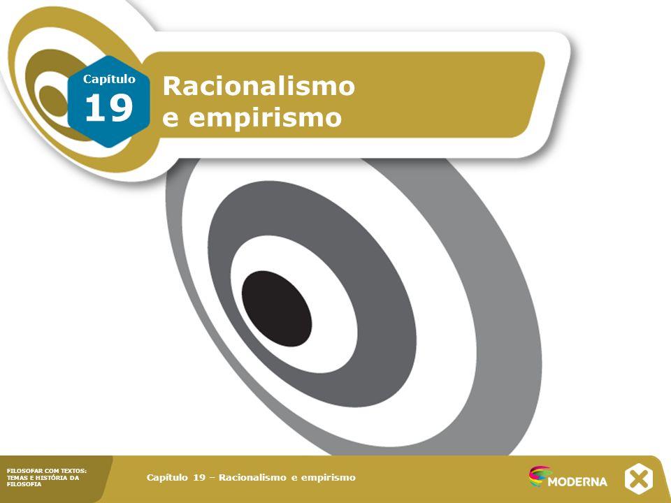 19 Racionalismo e empirismo Capítulo