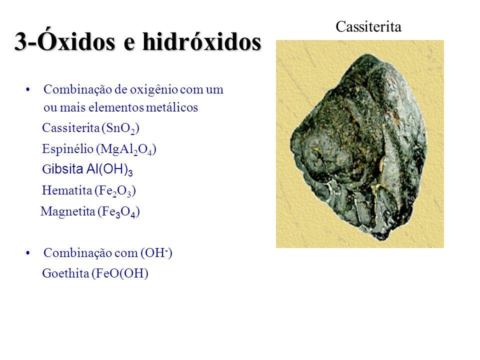 3-Óxidos e hidróxidos Cassiterita