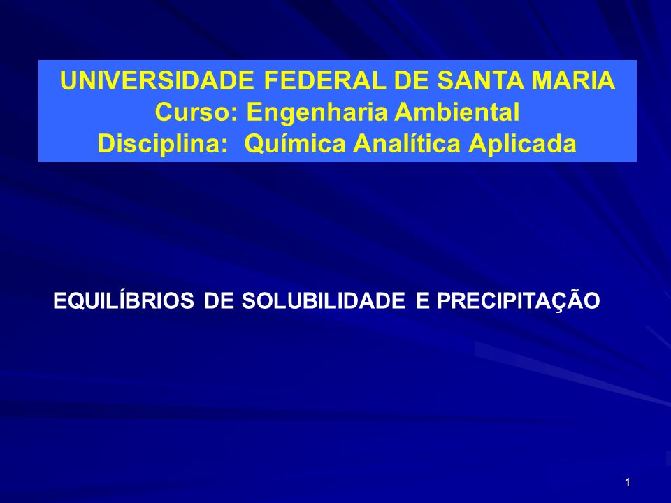 Curso: Engenharia Ambiental Disciplina: Química Analítica Aplicada