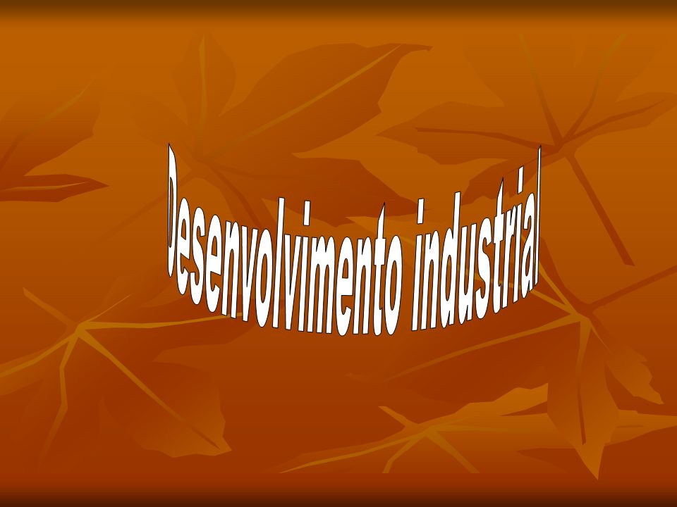 Desenvolvimento industrial