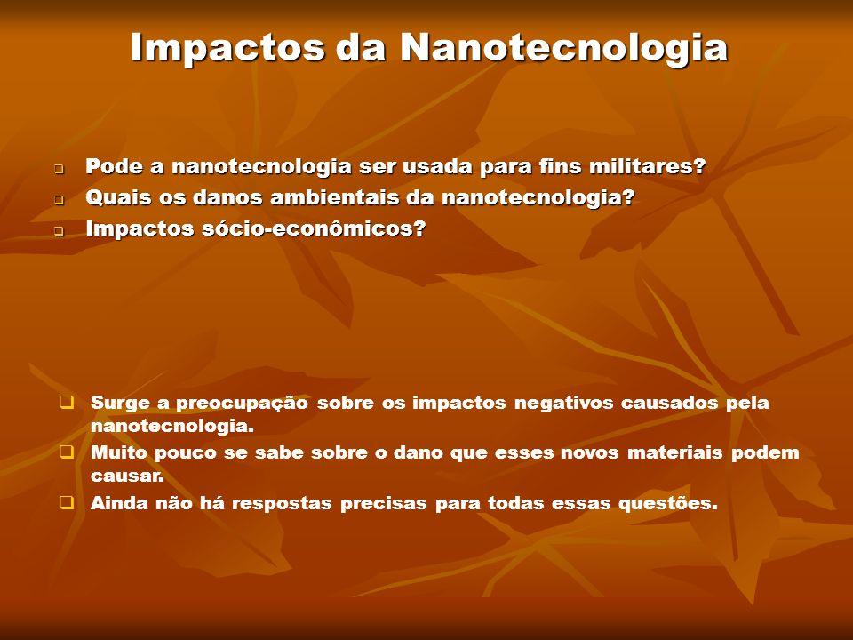 Impactos da Nanotecnologia