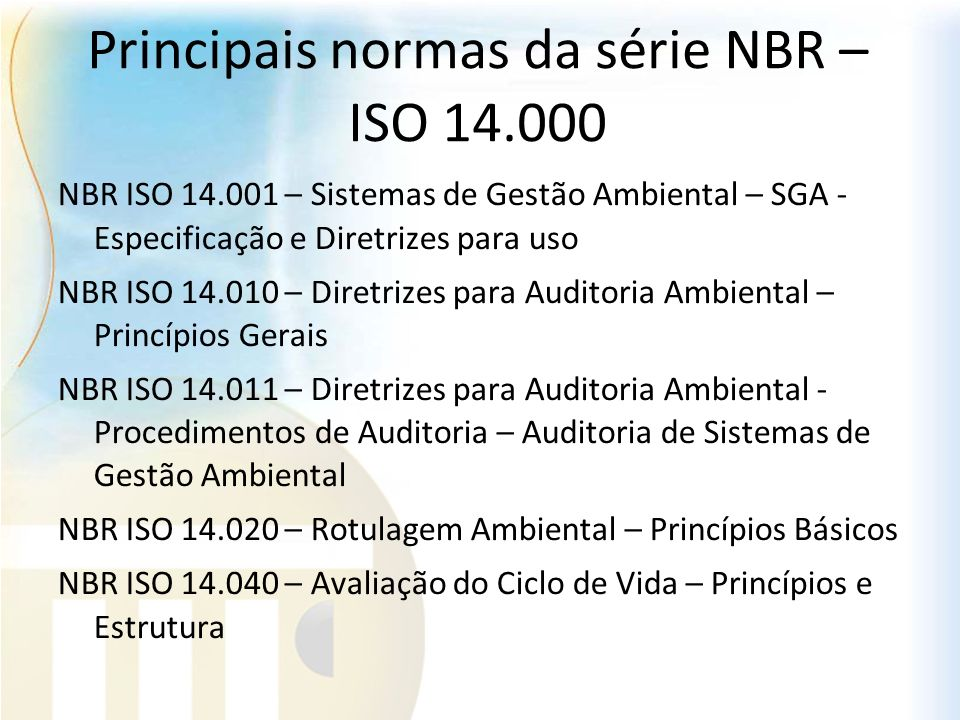 Principais normas da série NBR – ISO 14.000