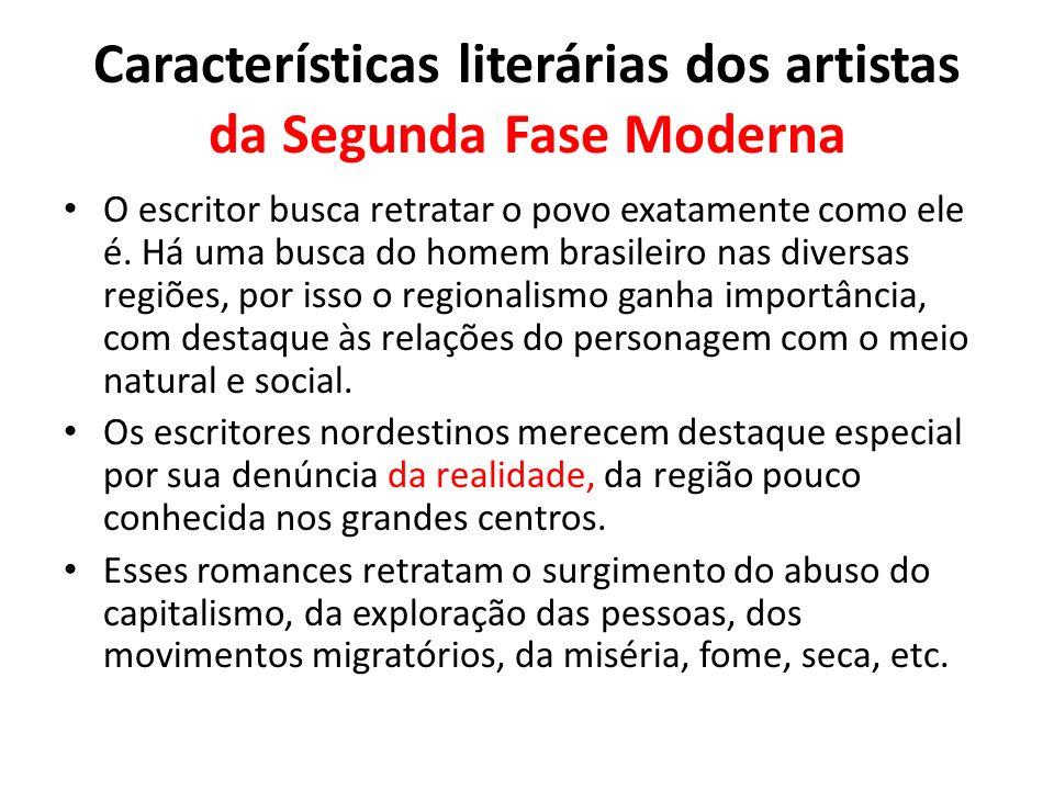 Características literárias dos artistas da Segunda Fase Moderna