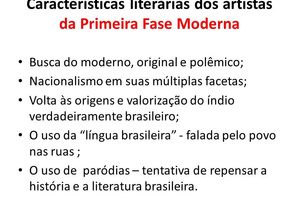 Características literárias dos artistas da Primeira Fase Moderna