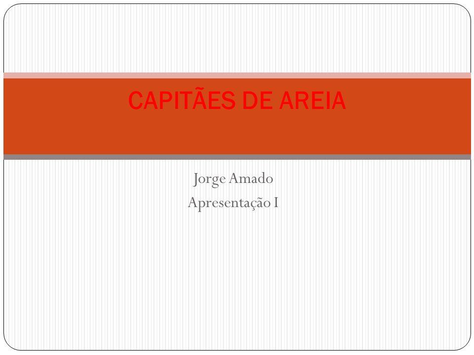 Jorge Amado Apresentação I