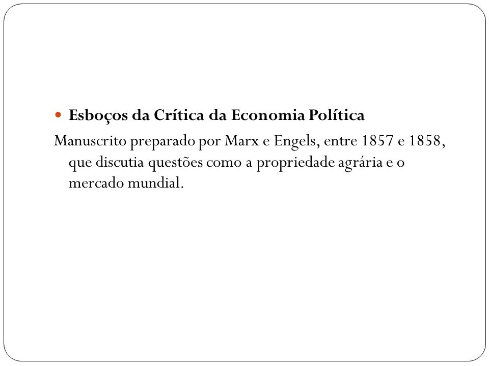 Esboços da Crítica da Economia Política