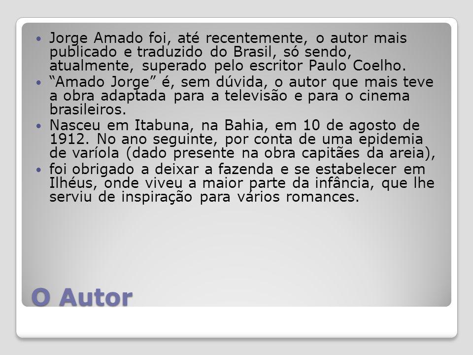 Jorge Amado foi, até recentemente, o autor mais publicado e traduzido do Brasil, só sendo, atualmente, superado pelo escritor Paulo Coelho.