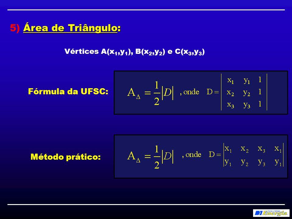 5) Área de Triângulo: Fórmula da UFSC: Método prático: