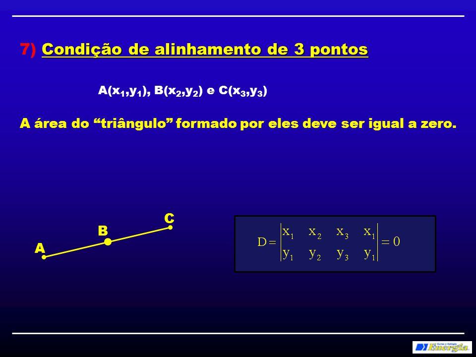 7) Condição de alinhamento de 3 pontos