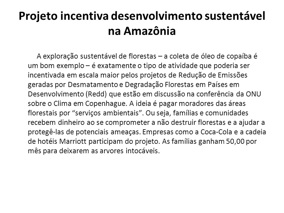 Projeto incentiva desenvolvimento sustentável na Amazônia