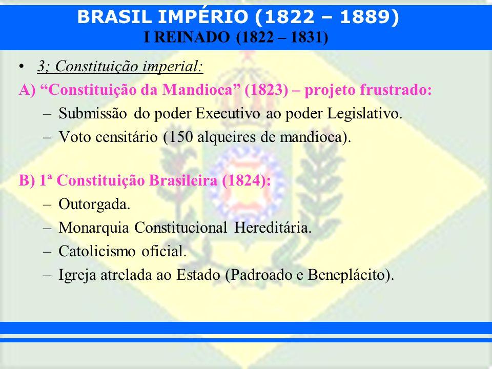 3; Constituição imperial: