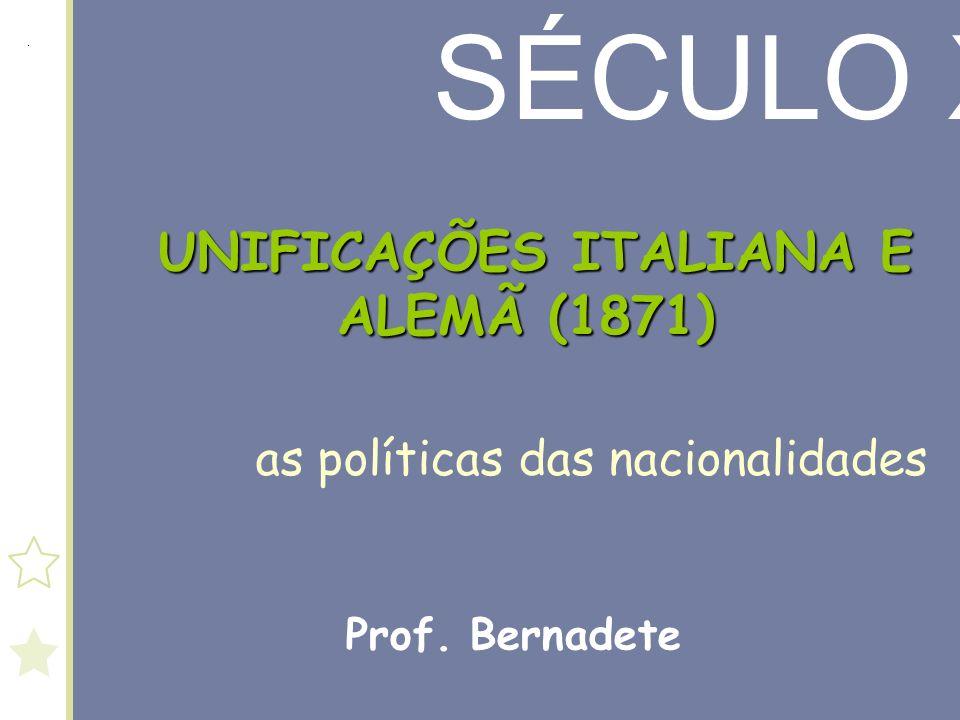 UNIFICAÇÕES ITALIANA E ALEMÃ (1871)