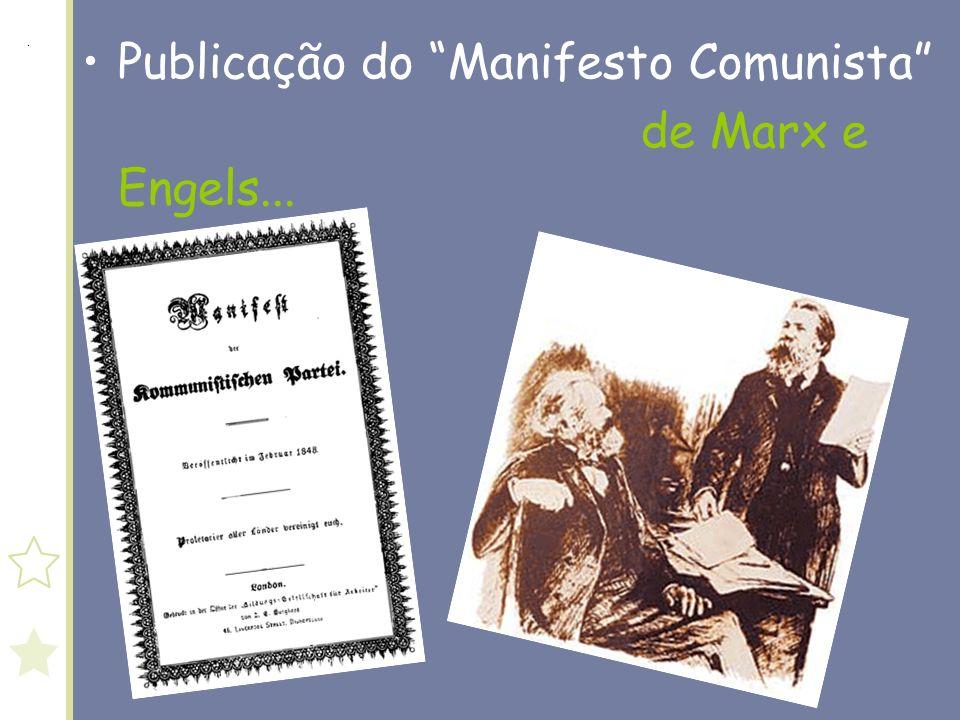 Publicação do Manifesto Comunista