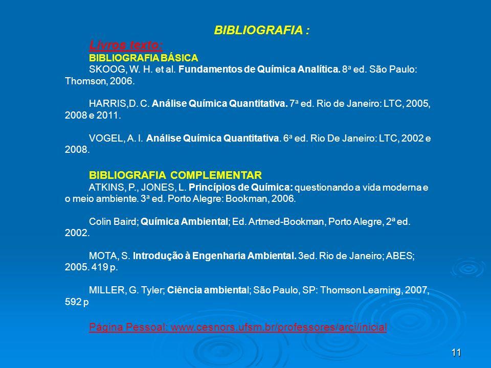 BIBLIOGRAFIA : Livros texto: BIBLIOGRAFIA COMPLEMENTAR