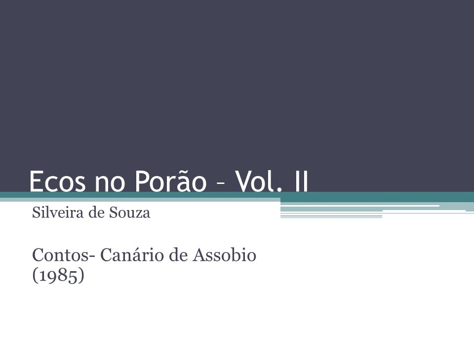 Silveira de Souza Contos- Canário de Assobio (1985)
