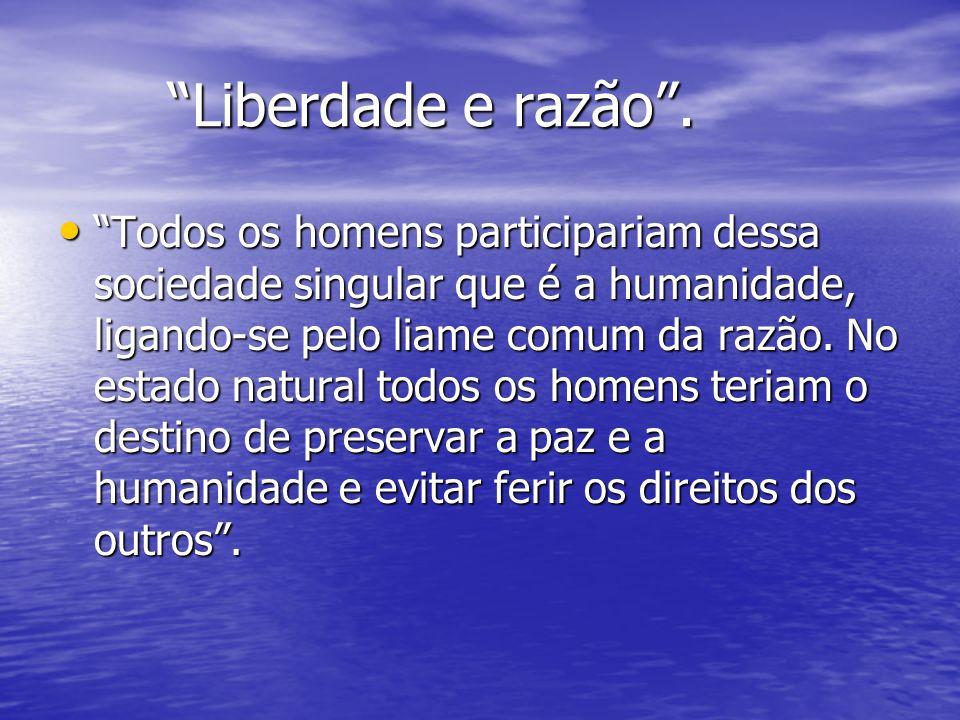 Liberdade e razão .