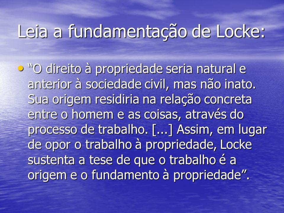 Leia a fundamentação de Locke: