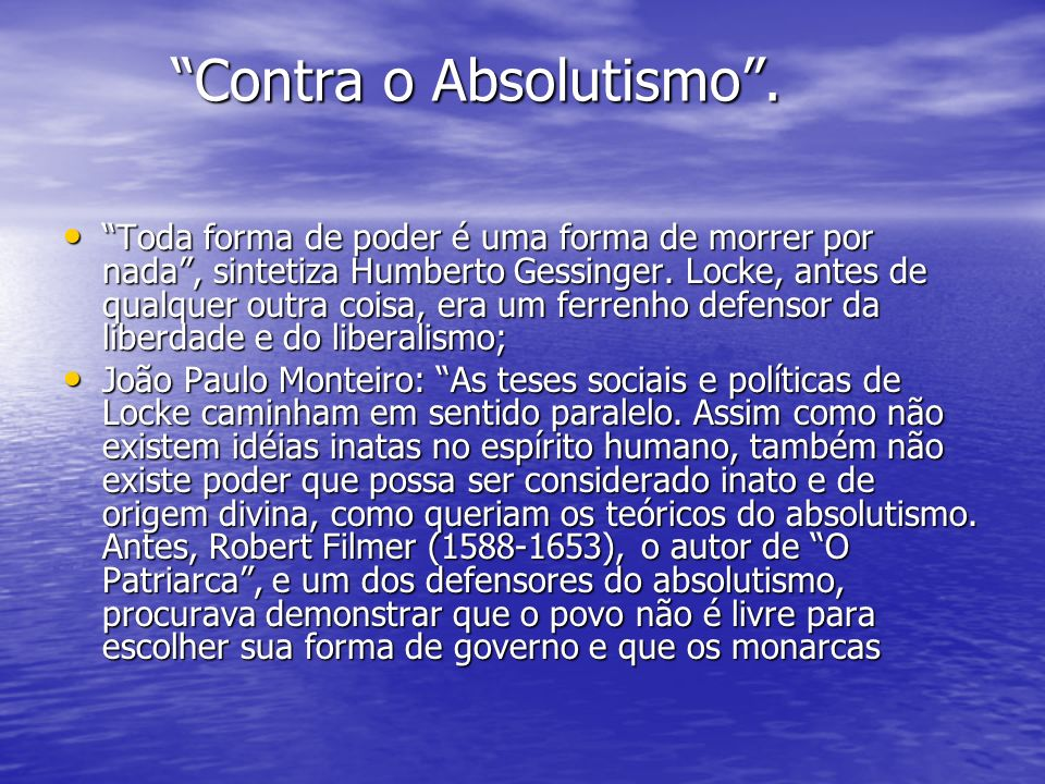 Contra o Absolutismo .