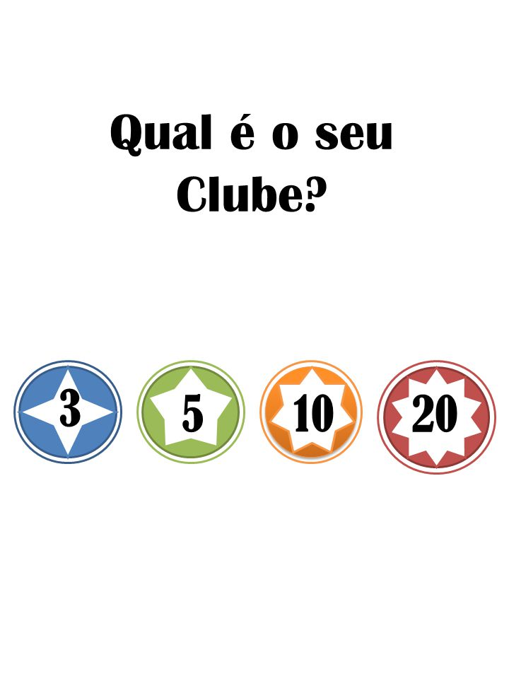 Qual é o seu Clube 3 5 10 20