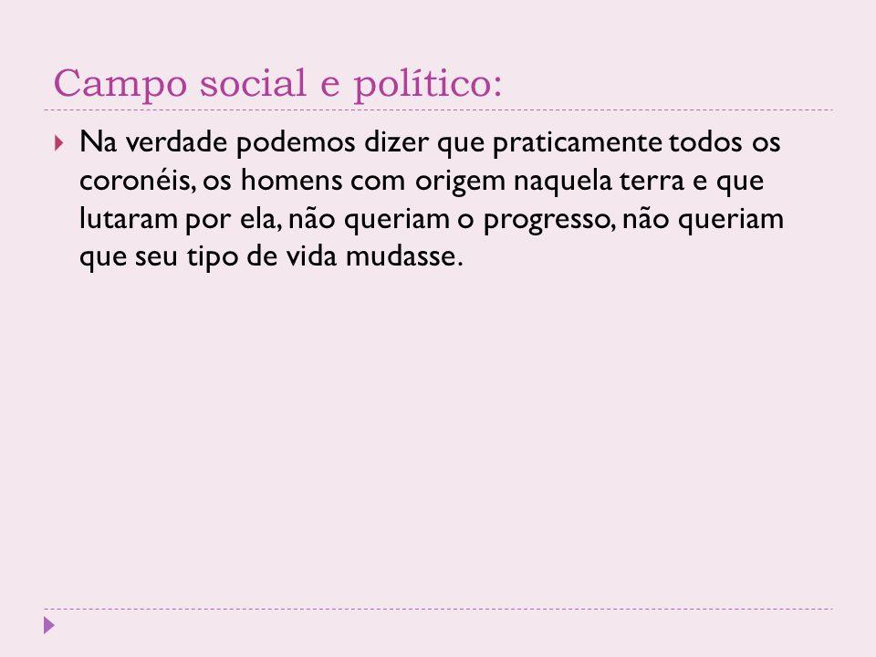 Campo social e político: