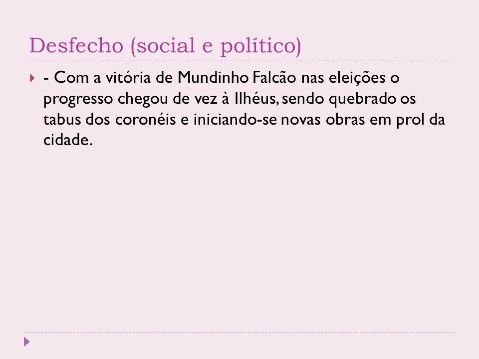 Desfecho (social e político)