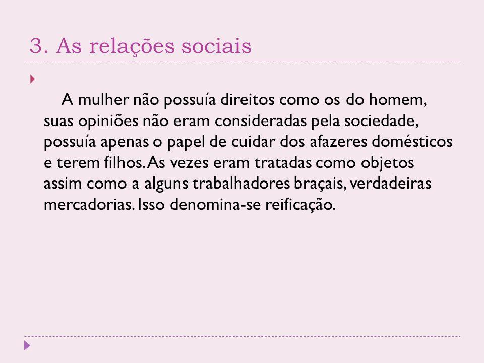 3. As relações sociais