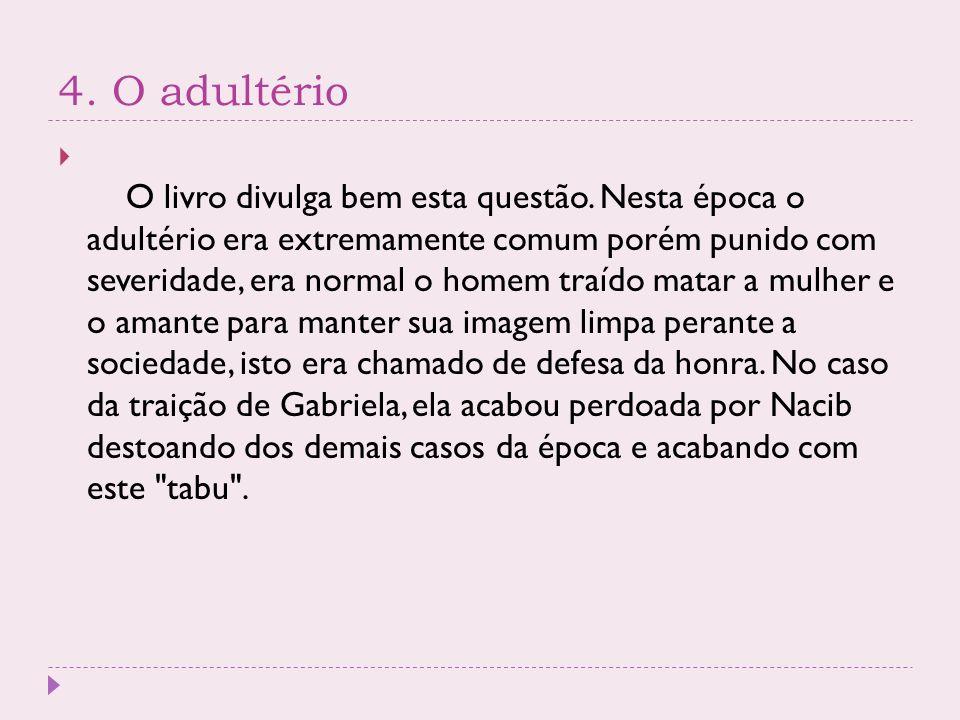 4. O adultério