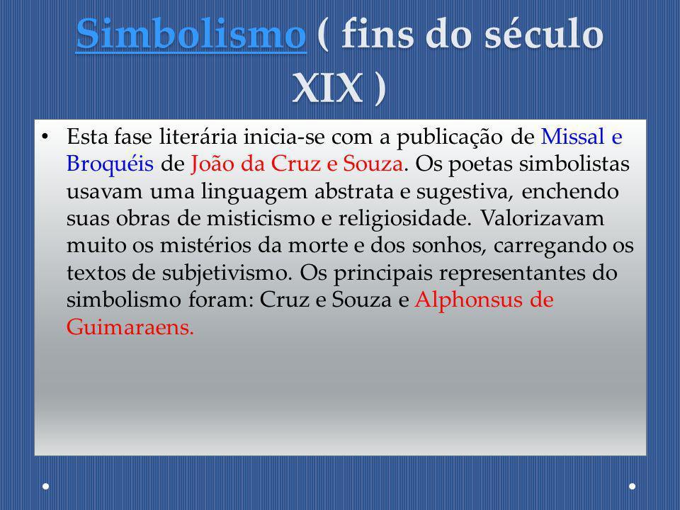 Simbolismo ( fins do século XIX )