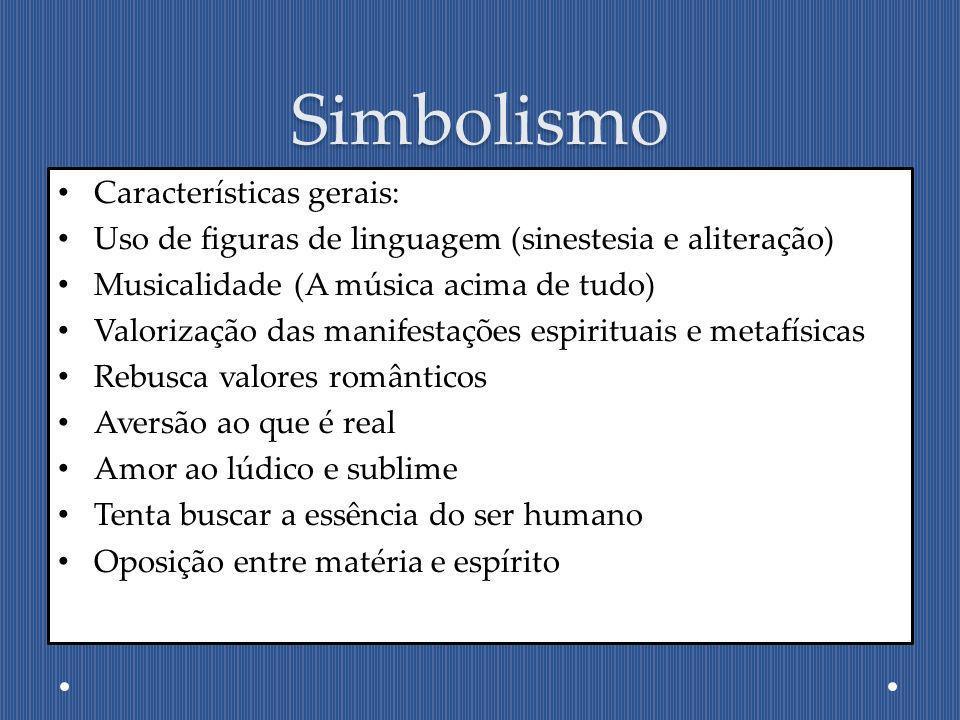 Simbolismo Características gerais: