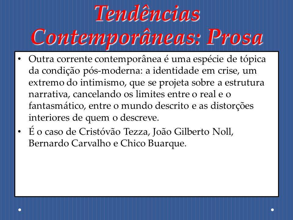 Tendências Contemporâneas: Prosa