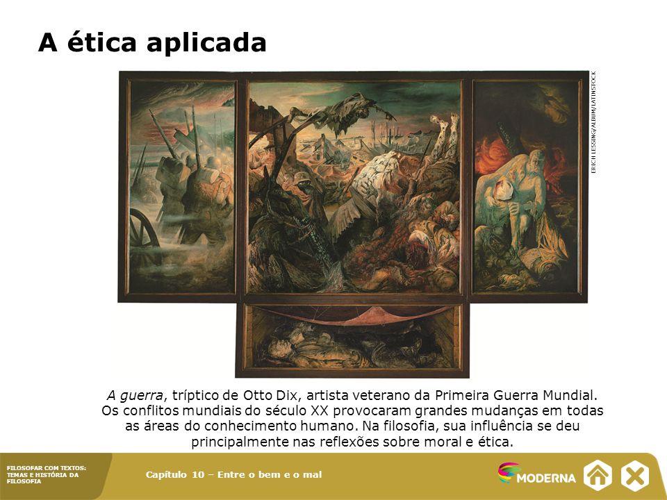 A ética aplicada Erich Lessing/Album/Latinstock.