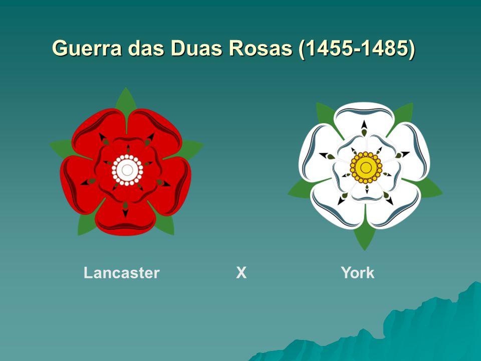 Guerra das Duas Rosas (1455-1485)
